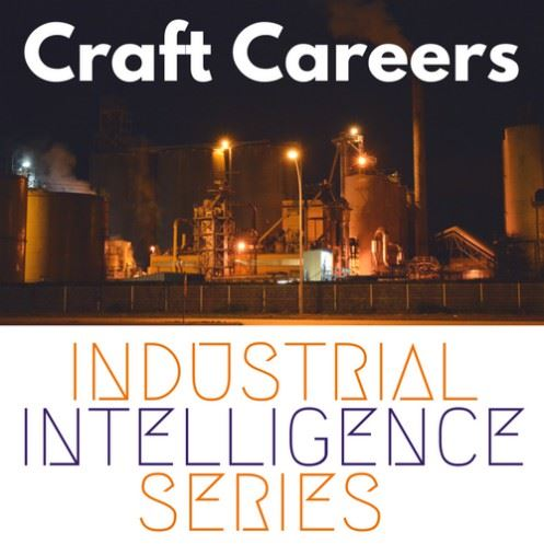 Industrial Intelligence Series - Craft Careers