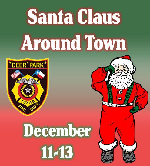 "Clip art Santa, Fire Department logo, and text reading ""Santa Claus Around Town December 11-13"